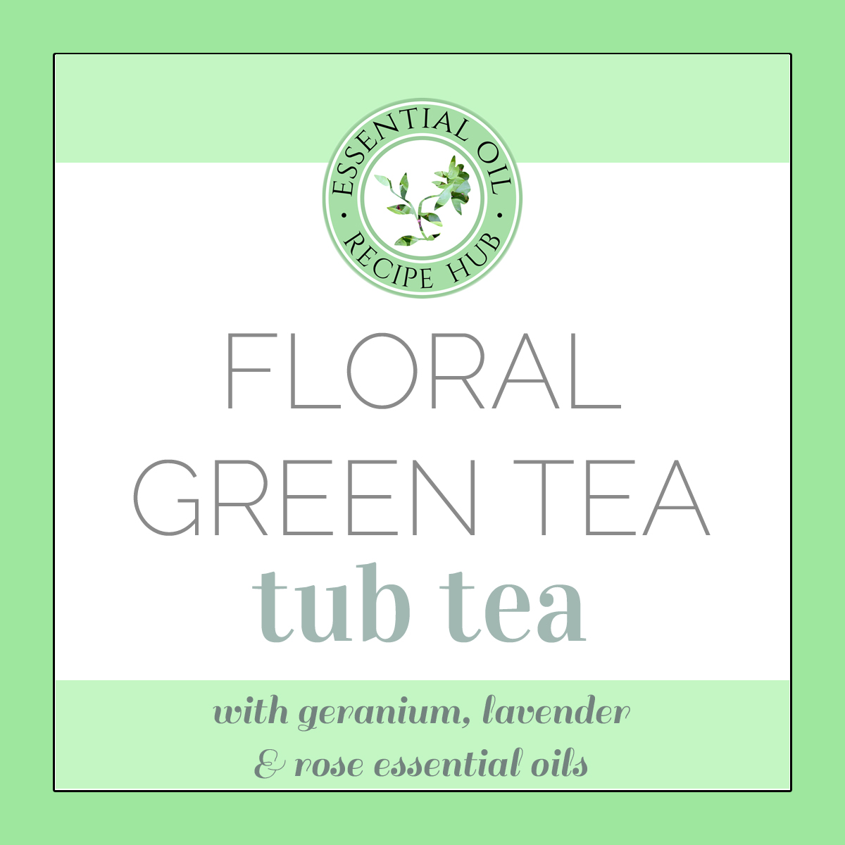 floral green tea tub tea