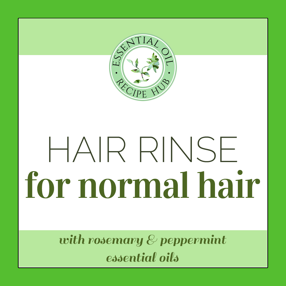 hair rinse for normal hair