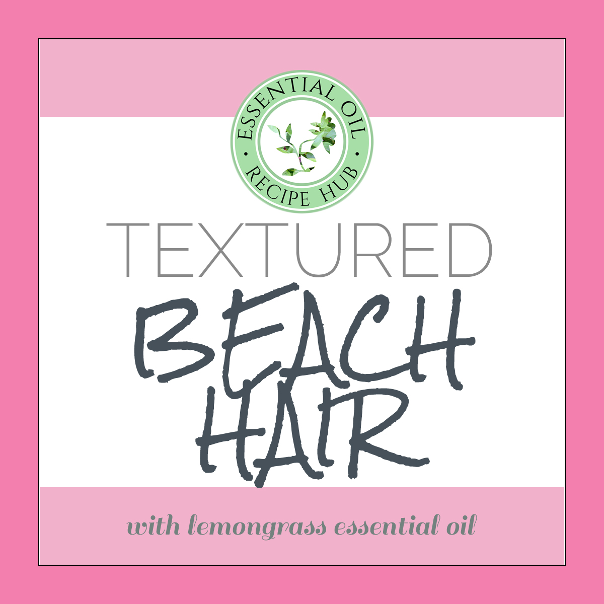 textured beach hair