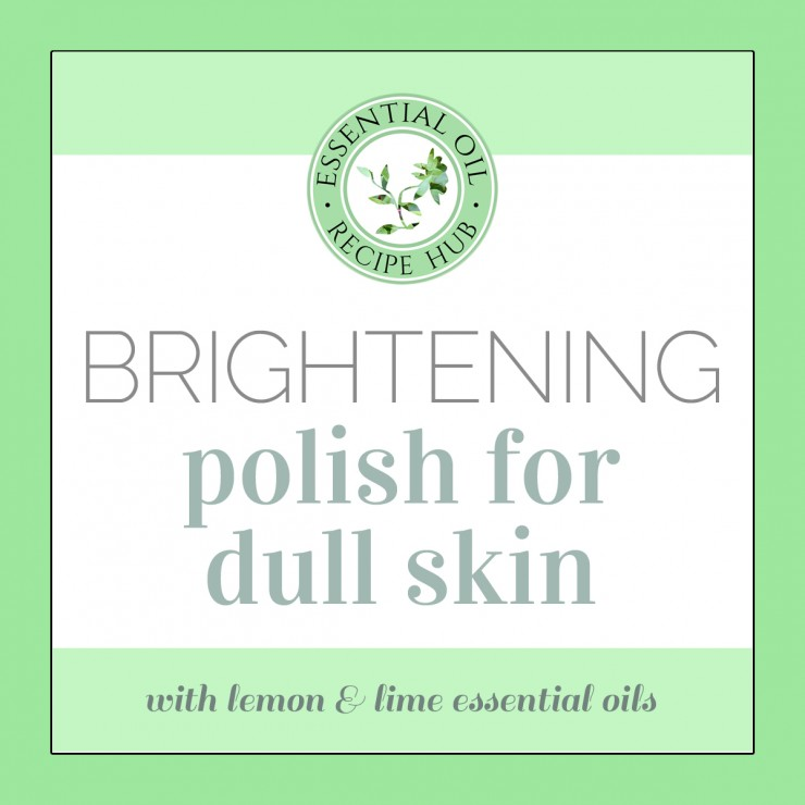 brightening polish for dull skin